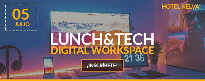 Lunch & Tech - Digital Workplace