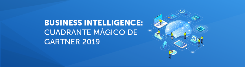 Business Intelligence Cuadrante Mágico de Gartner 2019