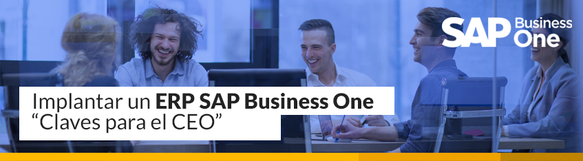 Implantar un ERP SAP Business One | Claves para el CEO